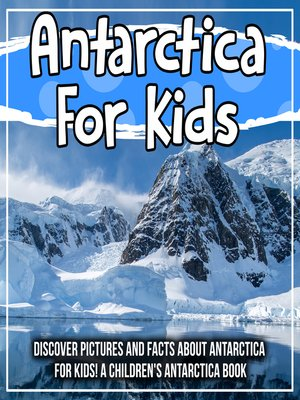 cover image of Antarctica For Kids