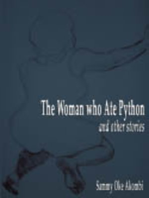cover image of The Women who Ate Python and Other Stories