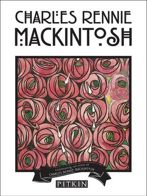cover image of Charles Rennie Mackintosh