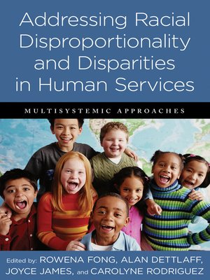 cover image of Addressing Racial Disproportionality and Disparities in Human Services
