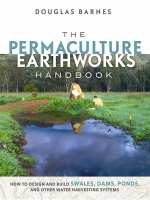 cover image of The Permaculture Earthworks Handbook