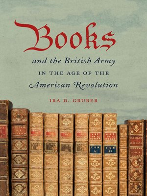 cover image of Books and the British Army in the Age of the American Revolution