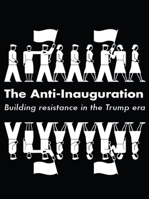 cover image of The Anti-Inauguration