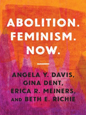 cover image of Abolition. Feminism. Now