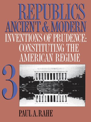 cover image of Republics Ancient and Modern, Volume III