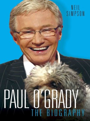 cover image of Paul O'Grady--The Biography