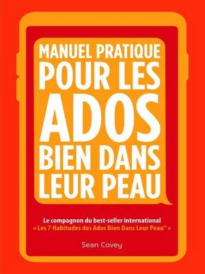 cover image of Manuel Pratique Pour Les Ados Bien Dans Leur Peau