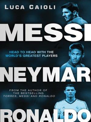 cover image of Messi, Neymar, Ronaldo