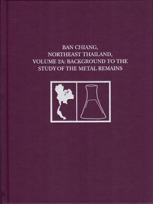 cover image of Ban Chiang, Northeast Thailand, Volume 2A