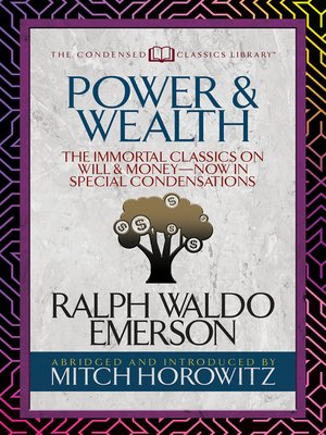 cover image of Power & Wealth (Condensed Classics)