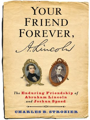 cover image of Your Friend Forever, A. Lincoln