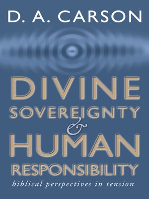 cover image of Divine Sovereignty and Human Responsibility