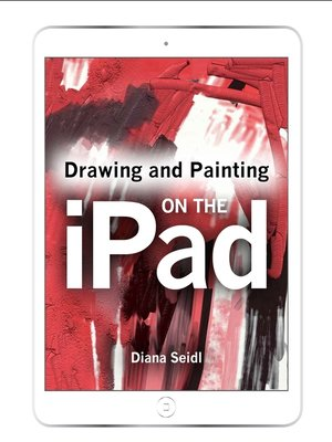cover image of Drawing and Painting on the iPad