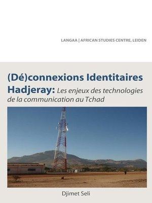 cover image of (De)connexions identitaires hadjeray