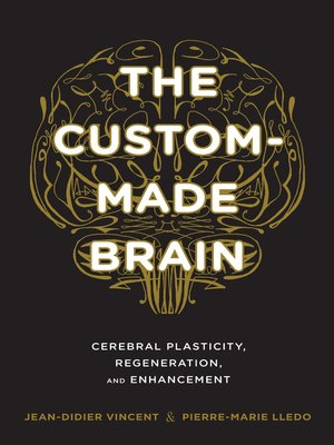 cover image of The Custom-Made Brain