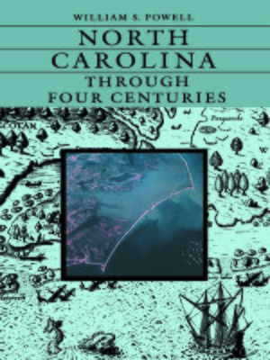 cover image of North Carolina Through Four Centuries