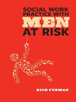 cover image of Social Work Practice with Men at Risk