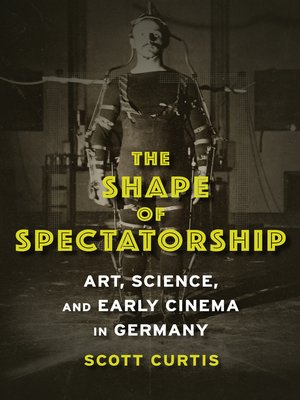 cover image of The Shape of Spectatorship