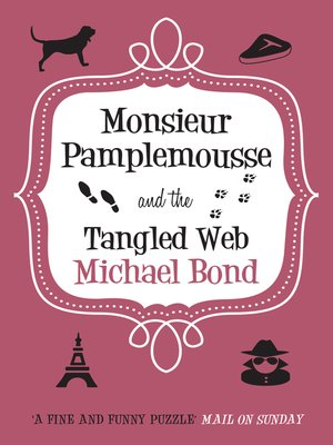 cover image of Monsieur Pamplemousse and the Tangled Web