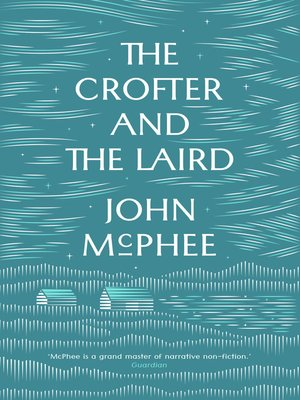 cover image of The Crofter and the Laird