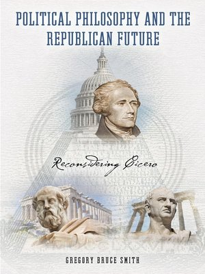 cover image of Political Philosophy and the Republican Future
