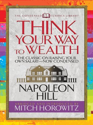 cover image of Think Your Way to Wealth (Condensed Classics)