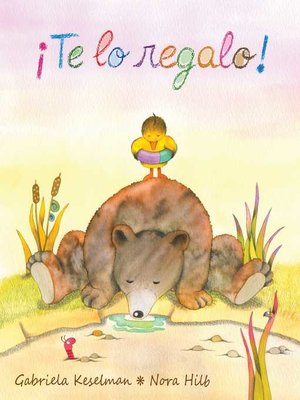 cover image of ¡Te lo regalo! (It's a Gift!)
