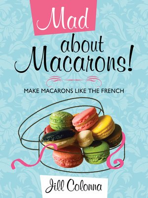 cover image of Mad about Macarons!