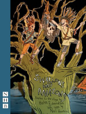 cover image of Swallows and Amazons (stage version) (NHB Modern Plays)