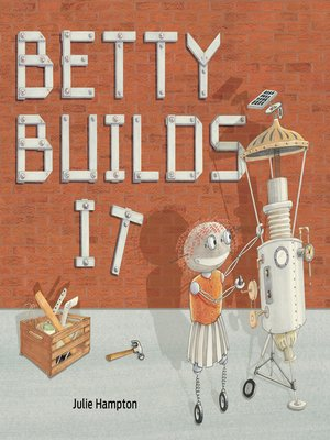 cover image of Betty Builds It