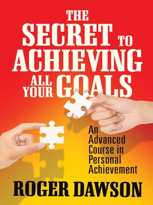 cover image of The Secret to Achieving All Your Goals