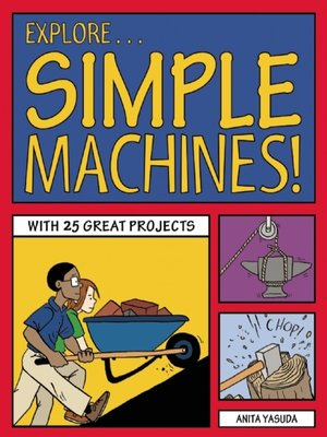 cover image of Explore Simple Machines!