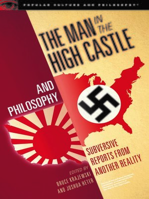 cover image of The Man in the High Castle and Philosophy