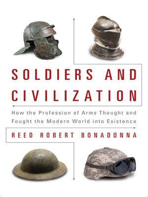cover image of Soldiers and Civilization