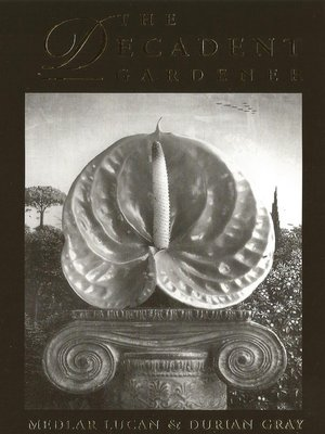 cover image of The Decadent Gardner