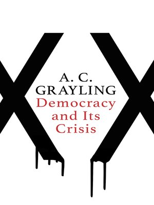 cover image of Democracy and Its Crisis