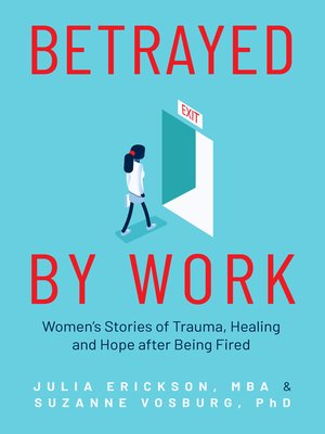 cover image of Betrayed by Work