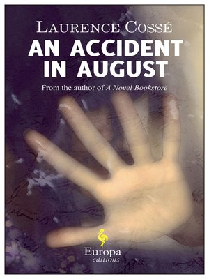cover image of An Accident in August