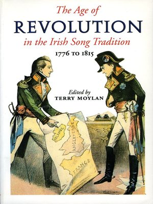 cover image of The Age of Revolution in the Irish Song Tradition