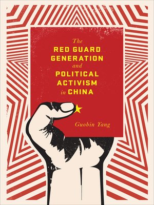 cover image of The Red Guard Generation and Political Activism in China