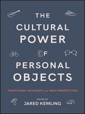 cover image of The Cultural Power of Personal Objects