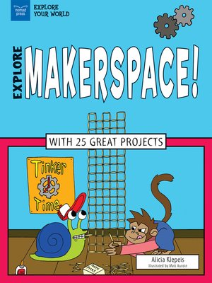 cover image of Explore Makerspace!