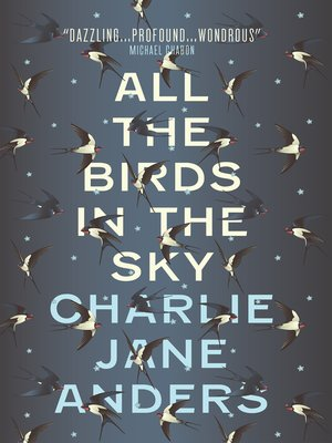 cover image of All the Birds in the Sky