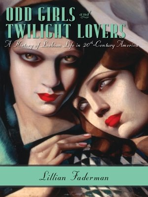 cover image of Odd Girls and Twilight Lovers