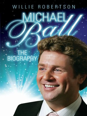 cover image of Michael Ball--The Biography