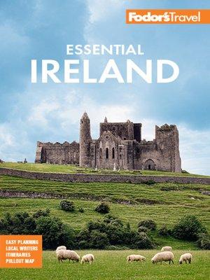 cover image of Fodor's Essential Ireland 2021