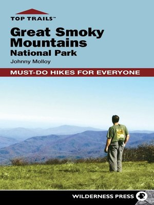 cover image of Great Smoky Mountains National Park: Must-Do Hikes for Everyone