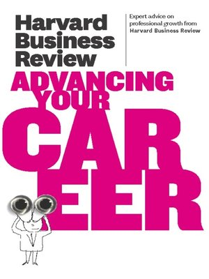 cover image of Harvard Business Review on Advancing Your Career
