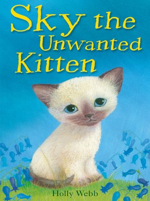 cover image of Sky the Unwanted Kitten