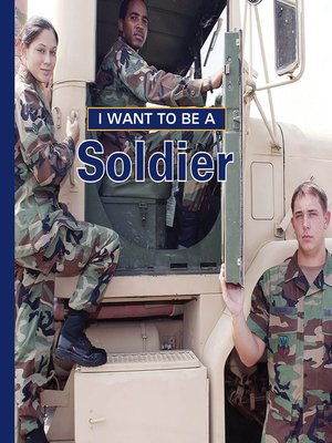 cover image of I Want to Be a Soldier